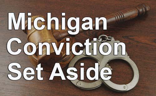 Set Aside Your Michigan Criminal Record